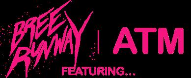 Bree Runway - Bree Runway featuring ATM